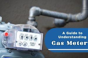 Guide to Understanding Gas Meters