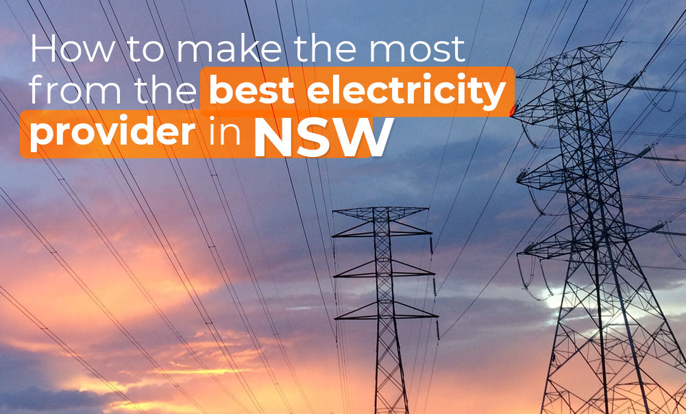 How to make the most from the best electricity energy provider in NSW